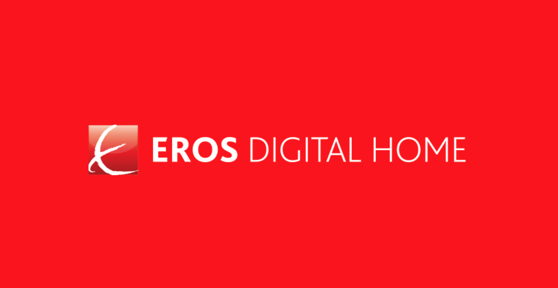 Eros Digital Home